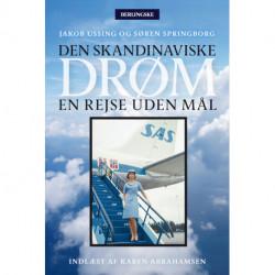 Den skandinaviske drøm: En rejse uden mål