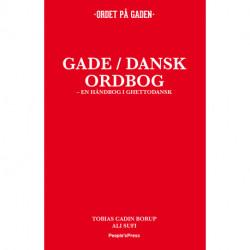 Gade/Dansk ordbog: En håndbog i ghettodansk