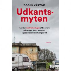 Udkantsmyten: Hvordan centraliseringen af Danmark ødelægger vores økonomi og sociale sammenhængskraft