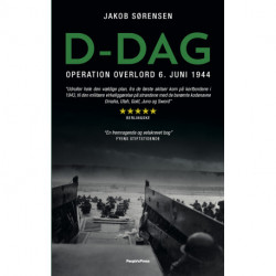 D-dag: Operation Overlord 6. juni 1944