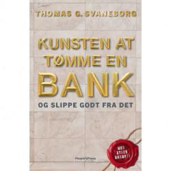 Kunsten at tømme en bank: - og slippe godt fra det