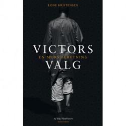 Victors valg: En mors beretning
