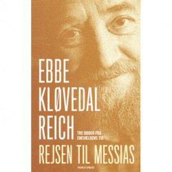 Rejsen til Messias: Tre bøger fra enevældens tid