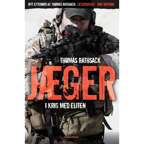 """Jæger - i krig med eliten: Inklusiv nyt efterord: """"Jægersagen - min version"""""""
