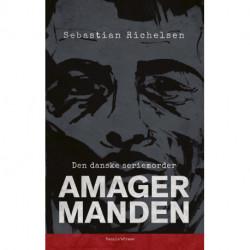 Den danske seriemorder: Amagermanden