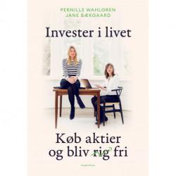 Invester i livet: Køb aktier og bliv fri