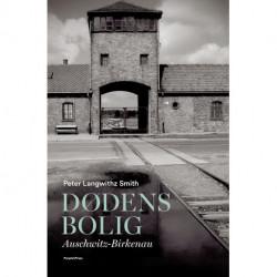 Dødens bolig: Auschwitz-Birkenau