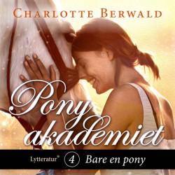 Ponyakademiet 4 - Bare en pony