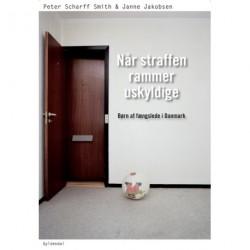 Når straffen rammer uskyldige: børn af fængslede i Danmark