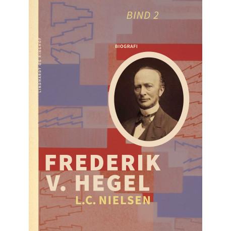 Frederik V. Hegel. Bind 2