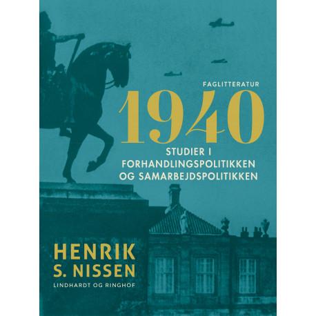 1940. Studier i forhandlingspolitikken og samarbejdspolitikken