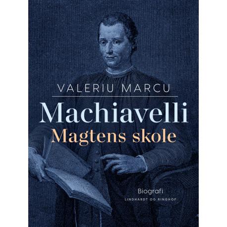 Machiavelli. Magtens skole