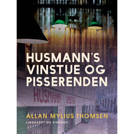 Husmann's Vinstue og Pisserenden