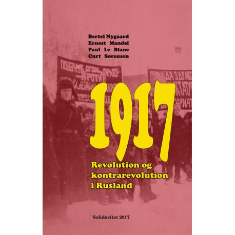 1917 - Revolution og kontrarevolution i Rusland