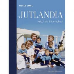 Jutlandia - Krig, kald & kærlighed