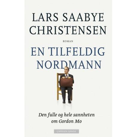 En tilfeldig nordmann : den hele og fulle sannheten om Gordon Mo