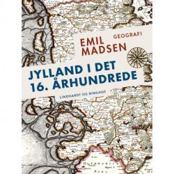 Jylland i det 16. århundrede