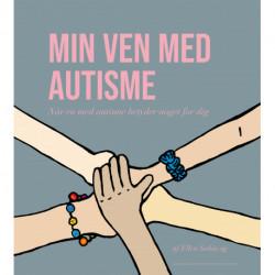 Min ven med autisme: Når en med autisme betyder noget for dig