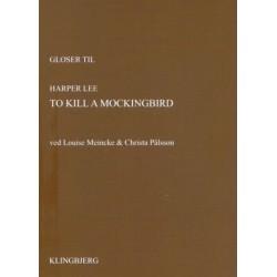 Gloser til Harper Lee: To Kill a Mockingbird