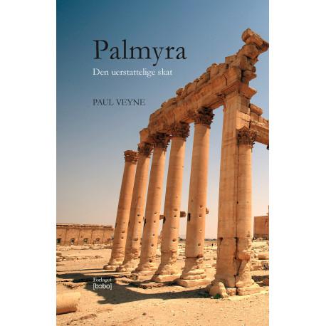 Palmyra illustreret: Den uerstattelige skat