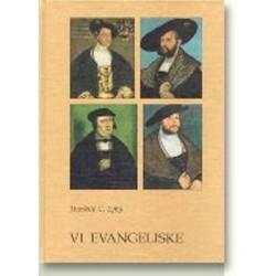 Vi evangeliske: studier over samspillet mellem udenrigspolitik og kirkepolitik på Frederik I's tid
