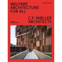 Welfare architecture for all : C.F.. Møller architects