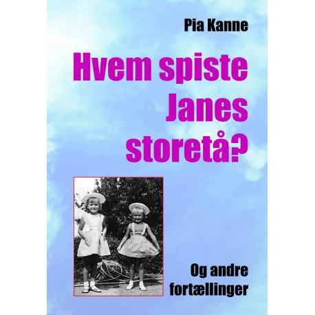 Hvem spiste Janes storetå?: Og andre fortællinger