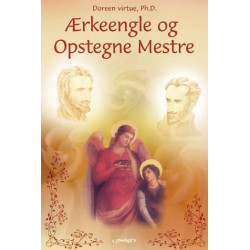 Ærkeengle & opstegne mestre: en guide til arbejde og healing med guder og gudinder