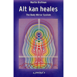 Alt kan heales: The Body Mirror System