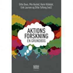 Aktionsforskning - en grundbog