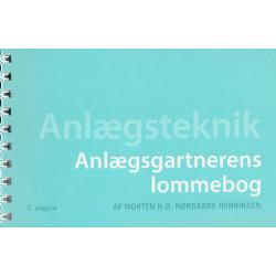 Anlægsgartnerens lommebog: Anlægsteknik