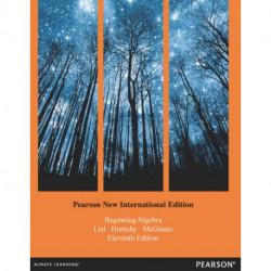 Beginning Algebra Pearson New International Edition, plus MyMathLab without eText