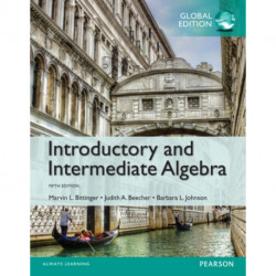 Introductory and Intermediate Algebra plus Pearson MyLab Mathematics with Pearson eText, Global Edition