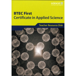 BTEC First Certificate in Applied Science Teacher Support Disk: Teacher Support Disk