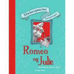 Shakespeares fortællinger: Romeo og Julie