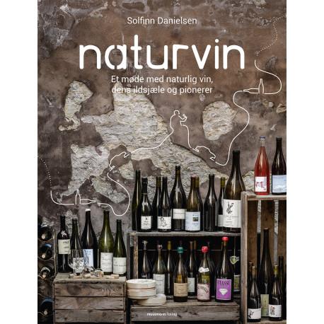Naturvin: Et møde med naturlig vin, dens ildsjæle og pionerer