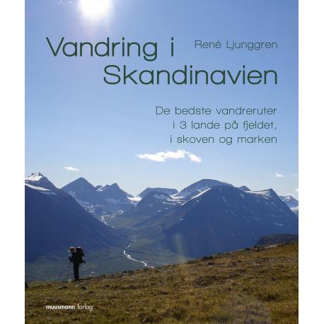 Vandring i Skandinavien: De bedste vandreruter i 3 lande på fjeldet, i skoven og i marken