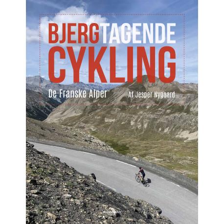 Bjergtagende cykling: De Franske Alper