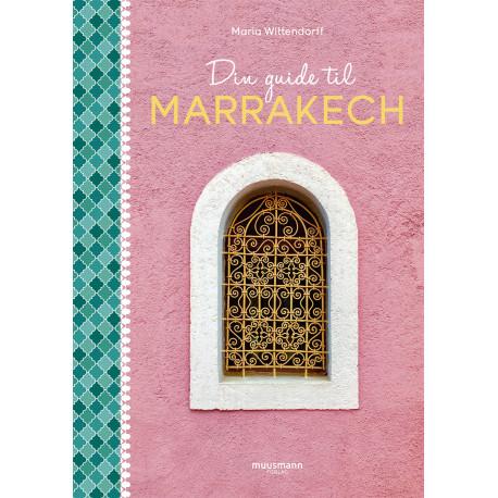 Din guide til Marrakech