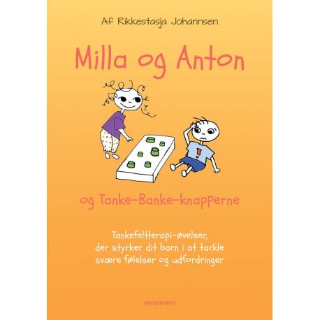 Milla & Anton og TankeBanke-knapperne: Tankefeltterapi-øvelser, som styrker dit barn