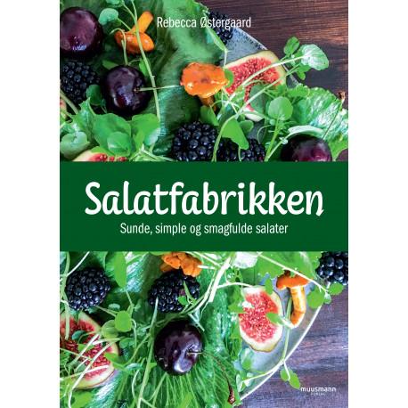 Salatfabrikken: Sunde, simple og smagfulde salater