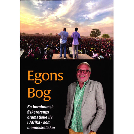 Egons Bog: En bornholmsk fiskerdrengs dramatiske liv i Afrika - som menneskefisker