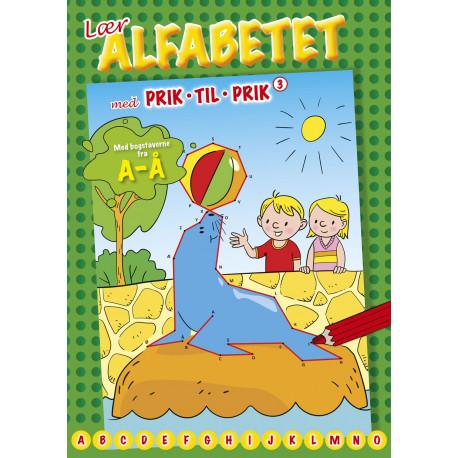 Lær alfabetet med prik til prik (Søløve): Med bogstaverne fra A til Å