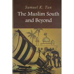 The Muslim South and Beyond