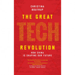 The Great Tech Revolution: How China is shaping our future