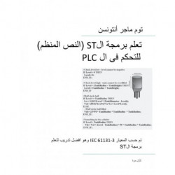 PLC Controls with Structured Text (ST), Monochrome Arabic Edition: IEC 61131-3 and best practice ST programming