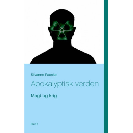 Apokalyptisk verden: Magt og krig