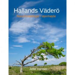 Hallands Väderö: Naturfortællinger i øjenhøjde
