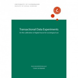 Transactional Data Experiments: On the calibration of digital traces for sociological use