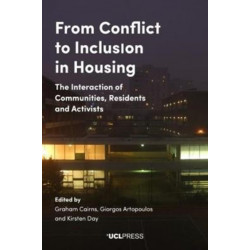 From Conflict to Inclusion in Housing: The Interaction of Communities, Residents and Activists